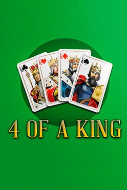 4 Of A King Free Play in Demo Mode