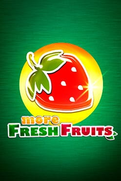 More Fresh Fruits Free Play in Demo Mode