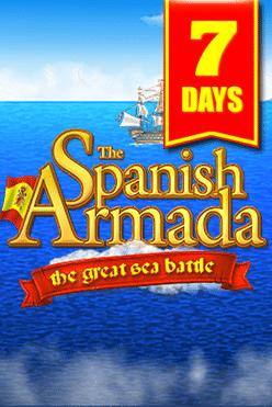 7 Days Spanish armada Free Play in Demo Mode