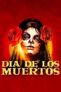 Dia de Los Muertos Free Play in Demo Mode