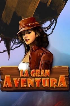La Gran Aventura Free Play in Demo Mode