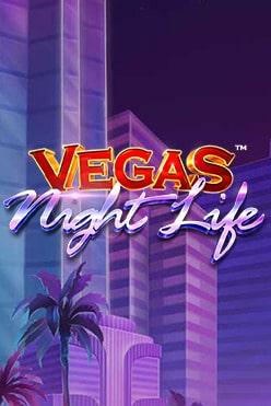 Vegas Night Life Free Play in Demo Mode