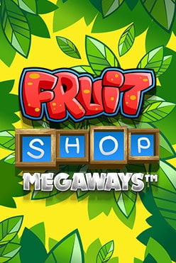Fruit Shop MegaWays Free Play in Demo Mode
