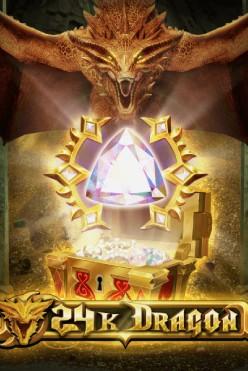 24K Dragon Free Play in Demo Mode