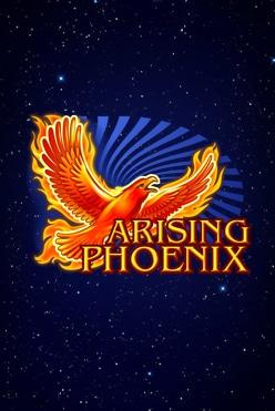 Arising Phoenix Free Play in Demo Mode