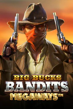 Big Bucks Bandits Megaways Free Play in Demo Mode