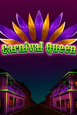 Играть Carnaval Queen бесплатно