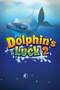 Dolphin's Luck 2 Free Play in Demo Mode