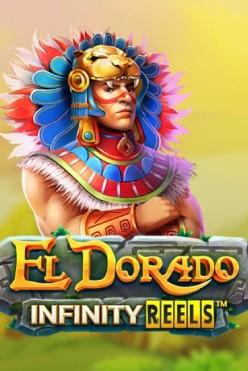 El Dorado Infinity Reels Free Play in Demo Mode