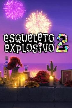 Esqueleto Explosivo 2 Free Play in Demo Mode