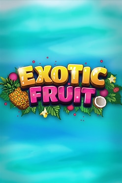 Exotic Fruit Free Play in Demo Mode