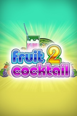 Fruit Cocktail 2 Free Play in Demo Mode
