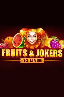 Fruits and Jokers: 40 lines Free Play in Demo Mode