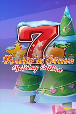 Fruits'N'Stars: Holiday Edition Free Play in Demo Mode