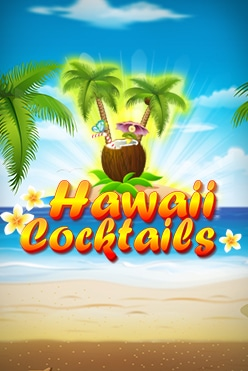 Hawaii Cocktails Free Play in Demo Mode