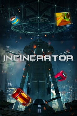 Incinerator Free Play in Demo Mode