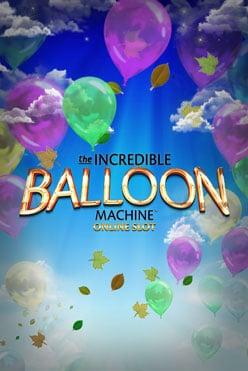 Incredible Balloon Machine Free Play in Demo Mode