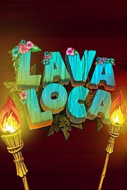 Lava Loca Free Play in Demo Mode