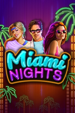 Miami Nights Free Play in Demo Mode