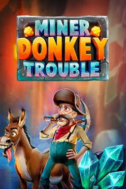 Miner Donkey Trouble Free Play in Demo Mode