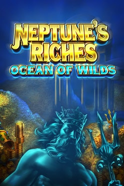 Neptune's Riches: Ocean of Wilds Free Play in Demo Mode
