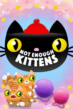 Not Enough Kittens Free Play in Demo Mode
