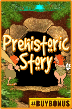 Prehistoric Story Free Play in Demo Mode