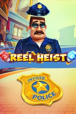 Reel Heist Free Play in Demo Mode