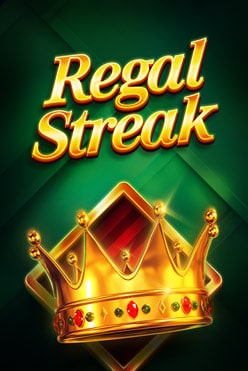 Regal Streak Free Play in Demo Mode