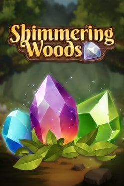 Shimmering Woods Free Play in Demo Mode
