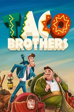 Taco Brothers Free Play in Demo Mode