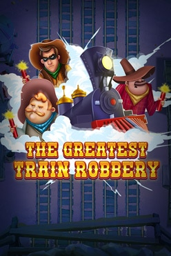The Greatest Train Robbery Free Play in Demo Mode