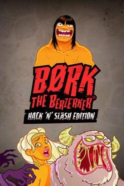 Børk the Berzerker Hack 'N' Slash Edition Free Play in Demo Mode