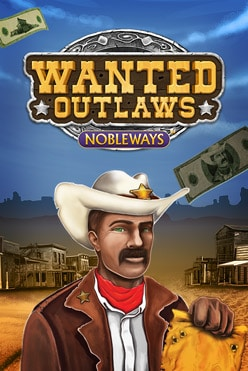 Wanted Outlaws Nobleways Free Play in Demo Mode