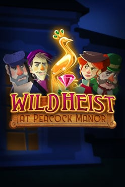 Wild Heist at Peacock Manor Free Play in Demo Mode