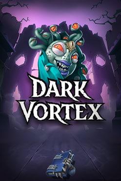 Dark Vortex Free Play in Demo Mode