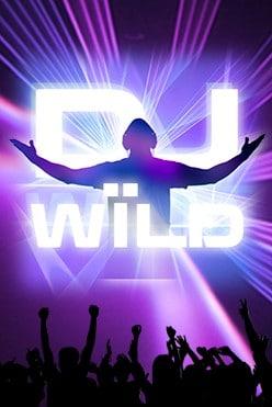 DJ Wild Free Play in Demo Mode