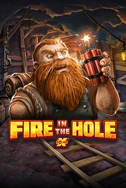 Fire in the Hole Free Play in Demo Mode