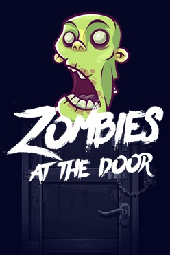 Zombies At The Door Free Play in Demo Mode