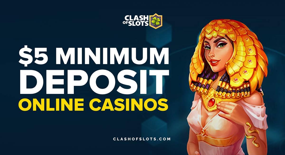 $5 Minimum Deposit Online Casinos