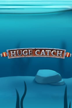 Huge Catch Free Play in Demo Mode