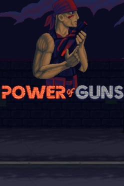 Power of Guns Free Play in Demo Mode