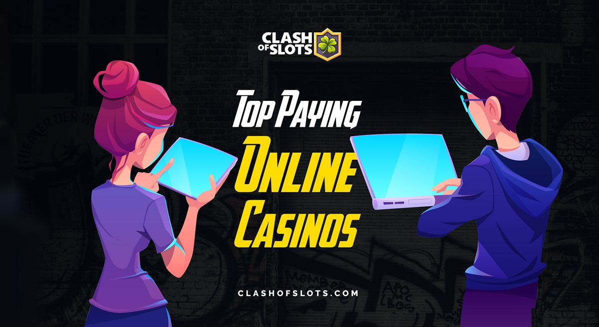Top Paying Online Casinos