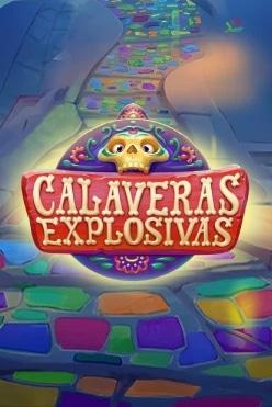 Calaveras Explosivas Free Play in Demo Mode