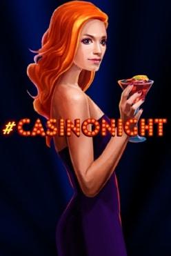 #Casinonight Free Play in Demo Mode