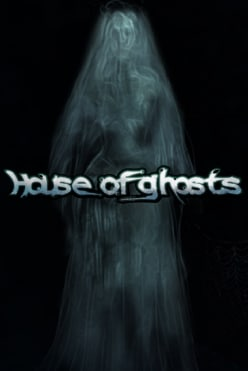 House of Ghosts Free Play in Demo Mode