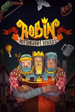 Robin – Nottingham Raiders Free Play in Demo Mode