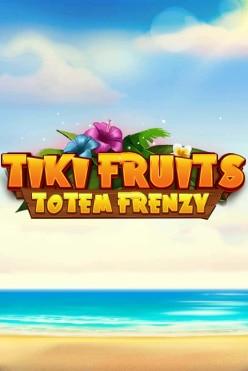 Tiki Fruits Totem Frenzy Free Play in Demo Mode