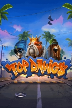 Top Dawg$ Free Play in Demo Mode