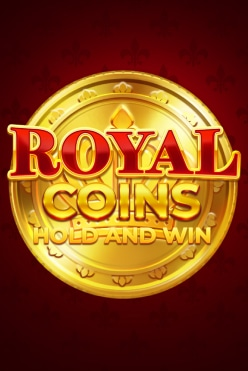 Royal Coins Hold and Win Free Play in Demo Mode